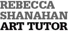 Rebecca Shanahan Art Tutor